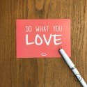Carte Postale Do What You Love